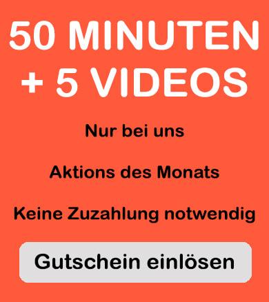 50 Minuten Sex Chat kostenlos und 5 Sexvideos gratis